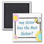 my Sister has the Best Sister!