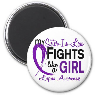 My Sister-in-law Fights Like A Girl 10 Lupus 6 Cm Round Magnet