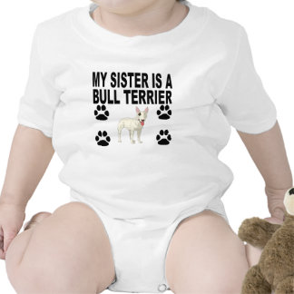 My Sister Is A Bull Terrier Baby Bodysuit