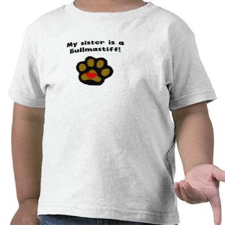 My Sister Is A Bullmastiff T-shirts