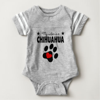 My Sister Is A Chihuahua Baby Bodysuit