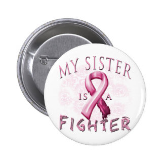 My Sister is a Fighter Pink 6 Cm Round Badge