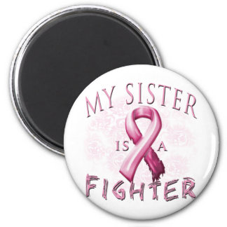 My Sister is a Fighter Pink Magnet