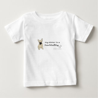 my sister is a french bulldog baby T-Shirt
