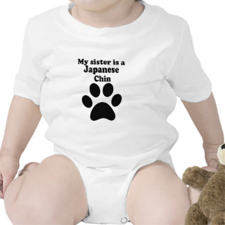 My Sister Is A Japanese Chin Baby Bodysuits