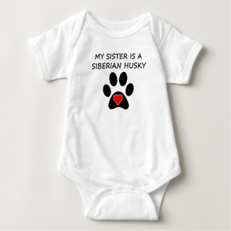 My Sister Is A Siberian Husky Baby Bodysuit