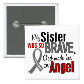 My Sister Is An Angel 1 Brain Cancer 15 Cm Square Badge
