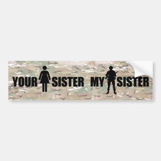 My Sister is in the Military Car Bumper Sticker