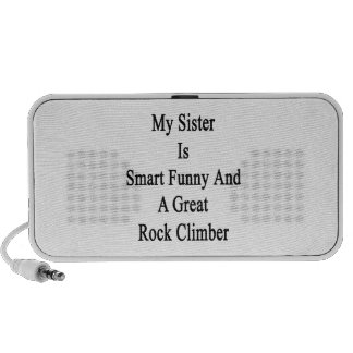 My Sister Is Smart Funny And A Great Rock Climber. PC Speakers