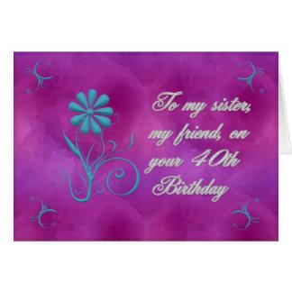 My Sister My Friend 40th Birthday Card