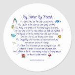 MY SISTER My Friend poem with graphics Classic Round Sticker