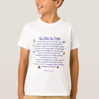 MY SISTER My Friend poem with graphics T Shirts