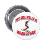 My Skiing Is A Work Of Art 6 Cm Round Badge