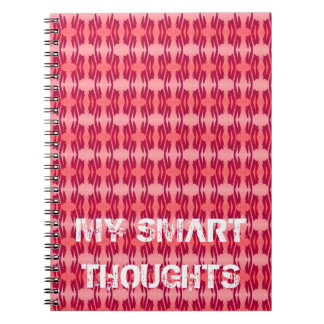 MY SMART THOUGHTS NOTEBOOK