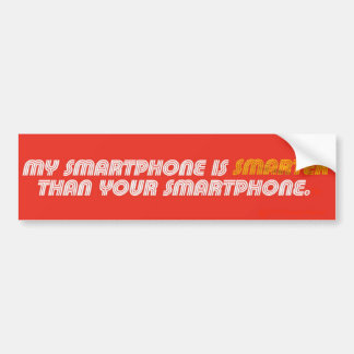 My Smartphone Is Smarter bumper sticker