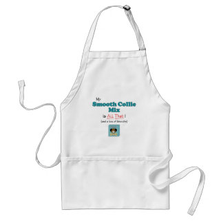 My Smooth Collie Mix is All That! Aprons
