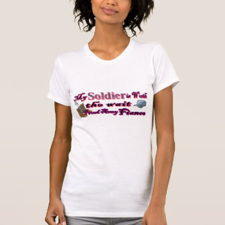My solider is worth the wait-Army fiance T Shirts