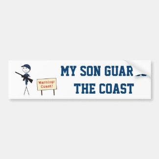 """""""My Son Guards The Coast"""" Bumper Sticker"""