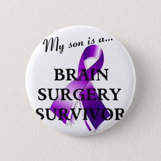 My Son Is A Brain Surgery Survivor 6 Cm Round Badge