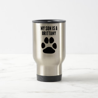 My Son Is A Brittany Coffee Mugs