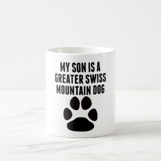 My Son Is A Greater Swiss Mountain Dog Mugs