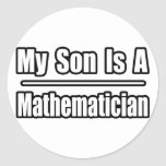 My Son Is A Mathematician Round Stickers