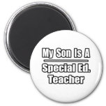 My Son Is A Special Ed. Teacher Refrigerator Magnets