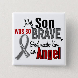 My Son Is An Angel 1 Brain Cancer 15 Cm Square Badge
