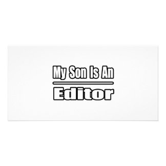My Son Is An Editor Personalized Photo Card
