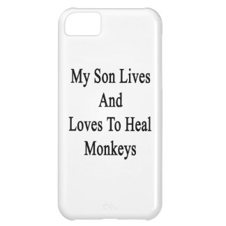 My Son Lives And Loves To Heal Monkeys iPhone 5C Covers