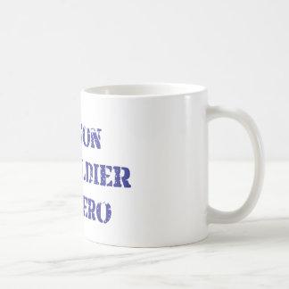 My son, my soldier, my hero coffee mug
