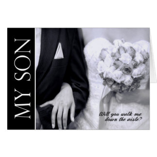 My Son - Will You Walk Me Down the Aisle - Wedding Card