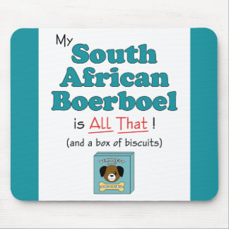 My South African Boerboel is All That! Mouse Pad