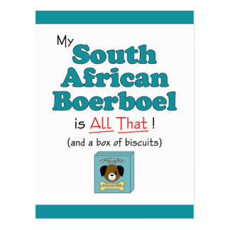 My South African Boerboel is All That! Postcard