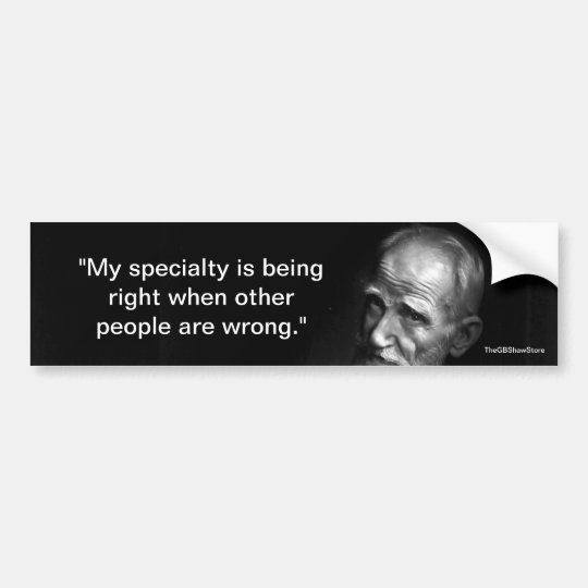 My Speciality is Being Right Bumper Sticker