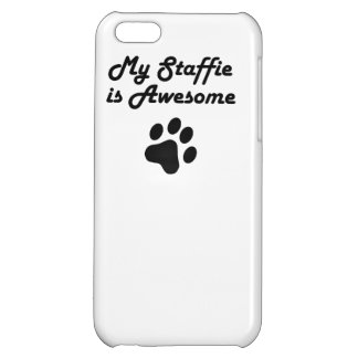 My Staffie Is Awesome iPhone 5C Case