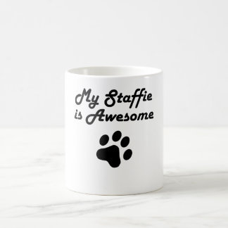 My Staffie Is Awesome Mug