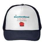 My Standardbred is All That! Funny Horse Cap