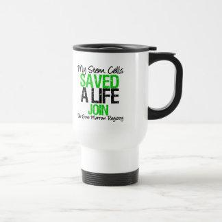 My Stem Cells Saved a Life - Stem Cell Donor Travel Mug