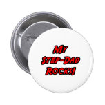 My Step-Dad Rocks Pin