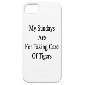 My Sundays Are For Taking Care Of Tigers iPhone 5 Cases