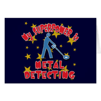 My Superpower is Metal Detecting Card