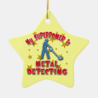 My Superpower is Metal Detecting Ceramic Star Decoration