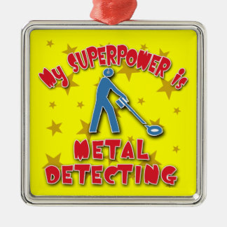 My Superpower is Metal Detecting Silver-Colored Square Decoration