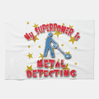 My Superpower is Metal Detecting Tea Towel
