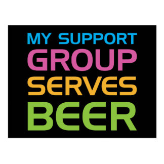 My Support Group Serves Beer Postcard