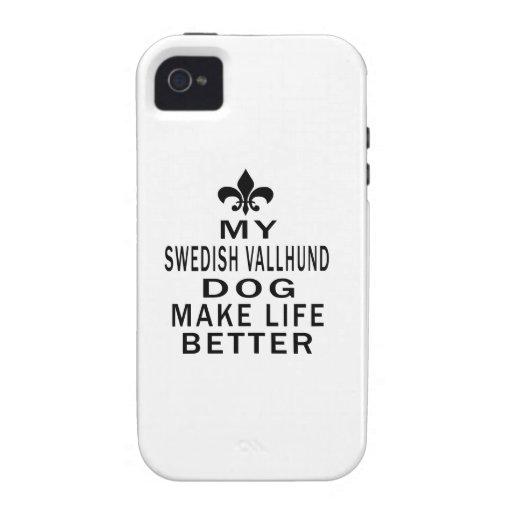 My Swedish Vallhund Dog Make Life Better iPhone 4 Cases