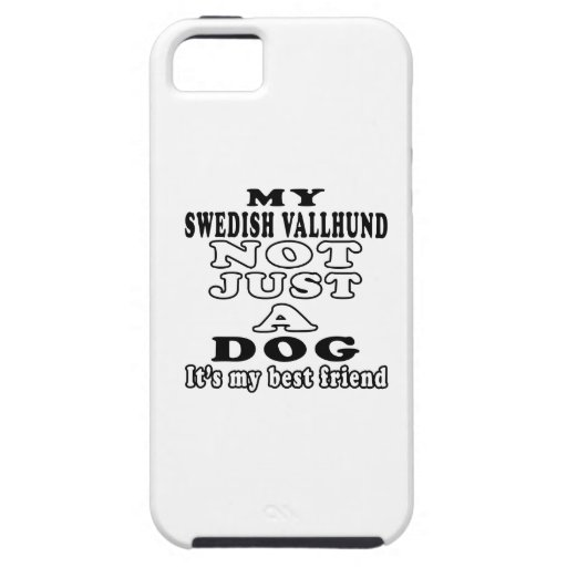 My Swedish Vallhund Not Just A Dog iPhone 5 Cases