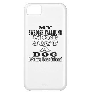 My Swedish Vallhund Not Just A Dog iPhone 5C Case