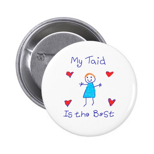 My Taid is the Best Pinback Button